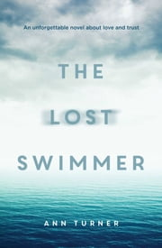 The Lost Swimmer eBook by Ann Turner