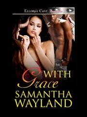 With Grace ebook by Samantha Wayland