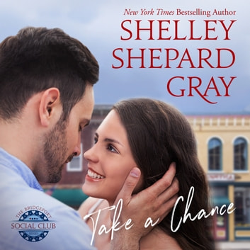 Take a Chance audiobook by Shelley Shepard Gray