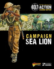 Bolt Action: Campaign: Sea Lion ebook by Warlord Games