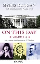 On This Day Volume 2 ebook by Annie West, Myles Dungan