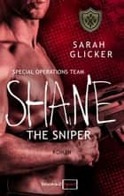 SPOT 2 - Shane: The Sniper ebook by Sarah Glicker
