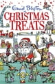 Christmas Treats - Contains 29 classic Blyton tales ebook by Enid Blyton