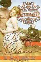 Mail Order Matchmaker - Brides of Beckham, #7 ebook by Kirsten Osbourne