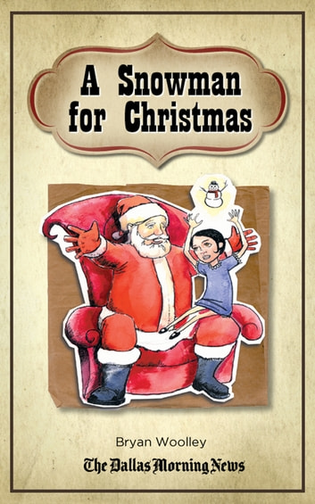 A Snowman for Christmas ebook by Bryan Woolley