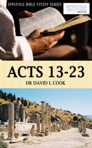 Acts 13 -28 ebook by Dr David L Cook