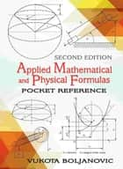 Fixed point theorems and their applications ebook by ioannis applied mathematical and physical formulas ebook by vukota boljanovic fandeluxe Choice Image