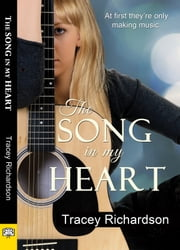 The Song in My Heart ebook by Tracey Richardson
