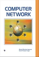 Computer Network ebook by Bharat Bhushan Agarwal