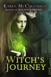 Witch's Journey ebook by Karen McCullough