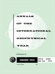 Annals of the International Geophysical Year: Ionospheric Drift Observations ebook by Rawer, K.