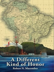 A Different Kind of Honor ebook by Robert N. Macomber