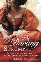 The Darling Strumpet ebook by Gillian Bagwell