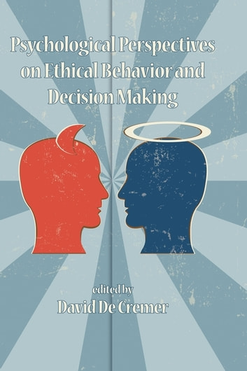 Psychological perspectives on ethical behavior and decision making psychological perspectives on ethical behavior and decision making ebook by fandeluxe Image collections