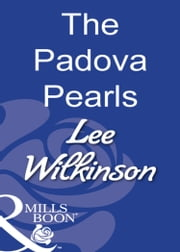 The Padova Pearls (Mills & Boon Modern) ebook by Lee Wilkinson