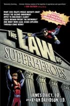 The Law of Superheroes ebook by James Daily, Ryan Davidson