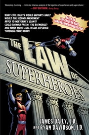 The Law of Superheroes ebook by James Daily,Ryan Davidson