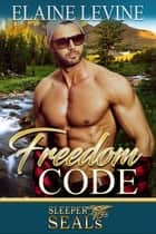 Freedom Code ebook by Elaine Levine, Suspense Sisters