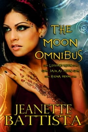 The Moon Omnibus ebook by Jeanette Battista