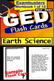GED Test Prep Earth Science Review--Exambusters Flash Cards--Workbook 1 of 13 - GED Exam Study Guide ebook by GED Exambusters