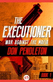 War Against the Mafia ebook by Don Pendleton
