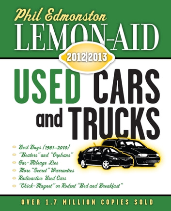 Lemon-Aid Used Cars and Trucks 2012–2013 ebook by Phil Edmonston