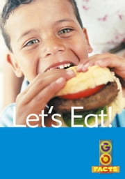 Let's Eat! ebook by Katy Pike, Maureen O'Keefe, Garda Turner