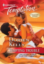 Tempting Trouble ebook by Dorien Kelly