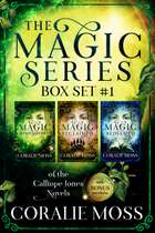 The Magic Series: Box Set 1 of the Calliope Jones novels ebook by Coralie Moss