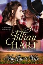 MacLain's Wife ebook by Jillian Hart