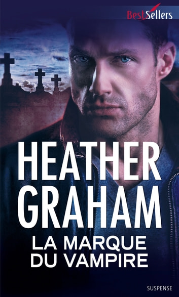 La marque du vampire ebook by Heather Graham