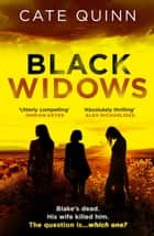 Black Widows - Blake's dead. His wife killed him. The question is… which one? ebook by