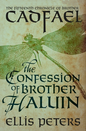 The Confession of Brother Haluin ebook by Ellis Peters