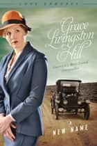 A New Name ebook by Grace Livingston Hill