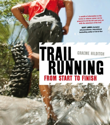 Trail Running - From Start to Finish ebook by Graeme Hilditch