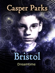 Bristol ebook by Casper Parks