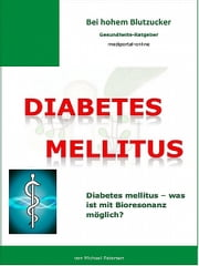 Diabetes mellitus ebook by Michael Petersen