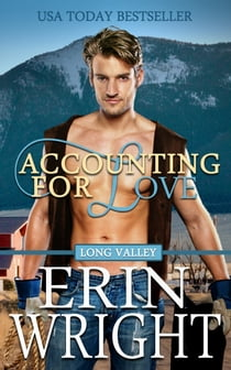 Accounting for Love - A Western Romance Novel ekitaplar by Erin Wright