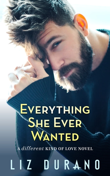 Everything She Ever Wanted - An Older Woman Younger Man Romance E-bok by Liz Durano