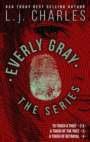 Everly Gray Adventures Novella & 3-4 ebook by L. j. Charles