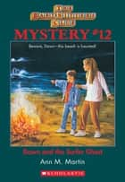 The Baby-Sitters Club Mystery #12: Dawn and the Surfer Ghost ebook by