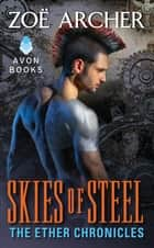 Skies of Steel ebook by Zoe Archer