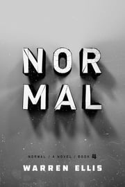 Normal: Book 4 ebook by Warren Ellis