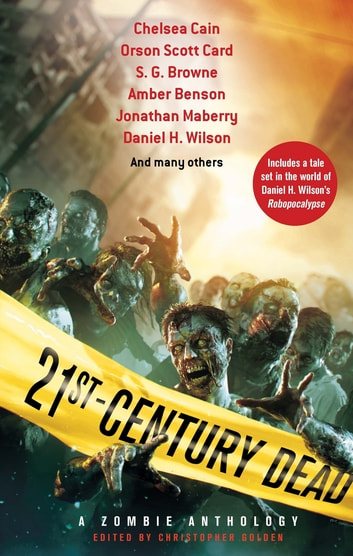 21st Century Dead ebook by Christopher Golden