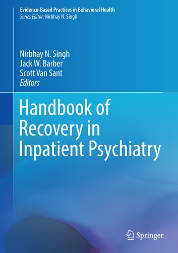 Handbook of Recovery in Inpatient Psychiatry ebook by