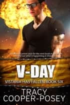 V-Day ebook by Tracy Cooper-Posey