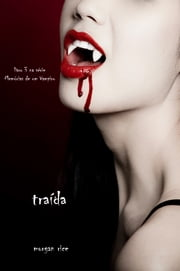 Traída ebook by Morgan Rice