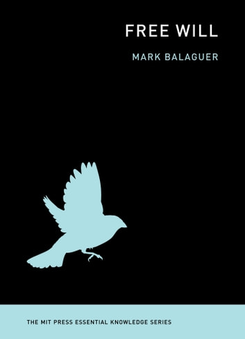 Free Will ebook by Mark Balaguer