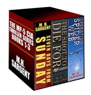 The MP-5 CIA Thriller Series Boxed Set (Books 1-3) ebook by M. H. Sargent