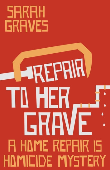 Repair to Her Grave ebook by Sarah Graves